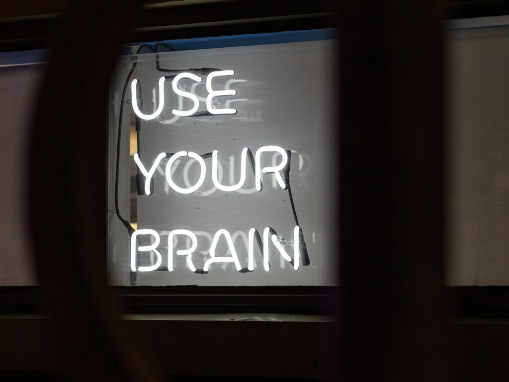 use your natural brain sign
