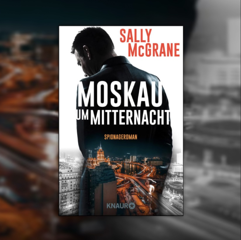 spy novel Midnight in Moskow from Sally McGrane